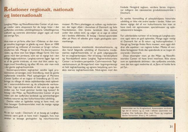 Stenstrup Issø - Regionalt, nationalt og internationalt